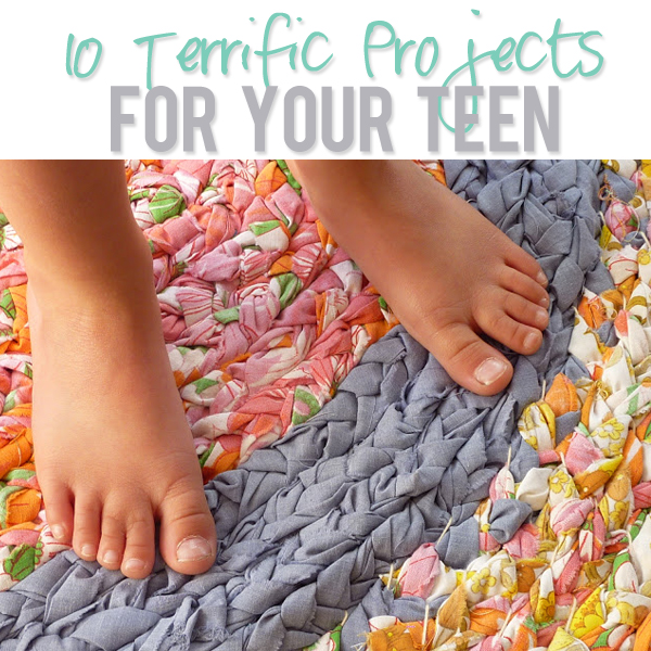 10 Terrific Projects For Your Teen