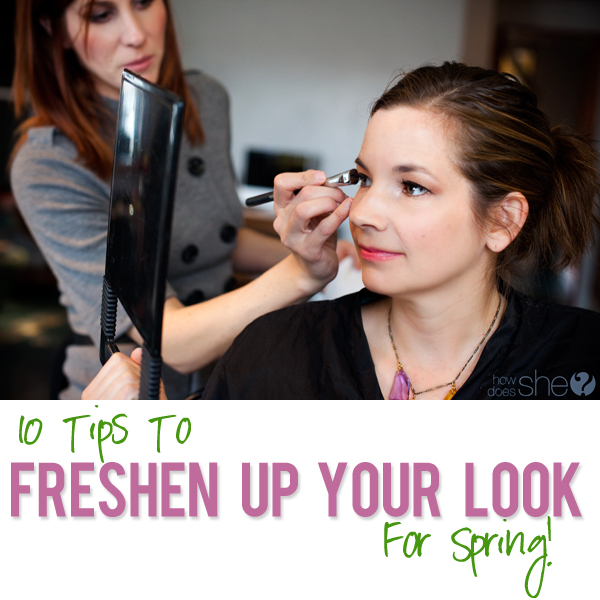 10 Tips To Freshen Your Look For Spring