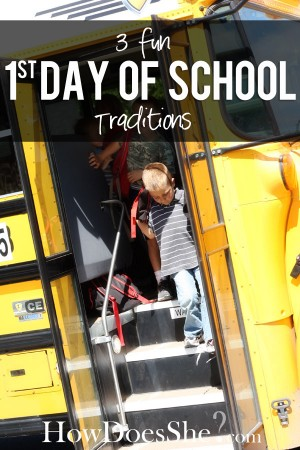 3-fun-first-day-of-school-traditions