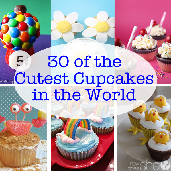 30 of the Cutest Cupcakes in the World