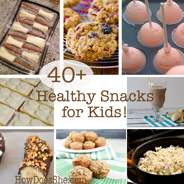 http://www.howdoesshe.com/wp-content/uploads/2014/10/40-Healthy-Snacks-for-Kids.jpg