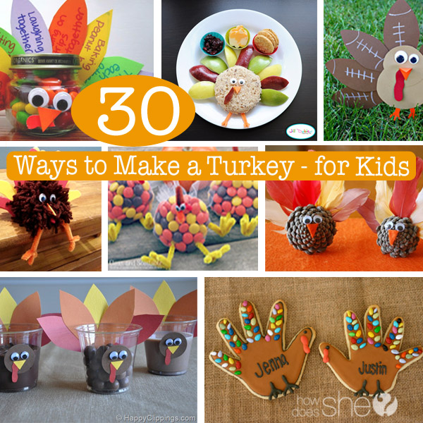 30 Ways to Make A Turkey for Kids
