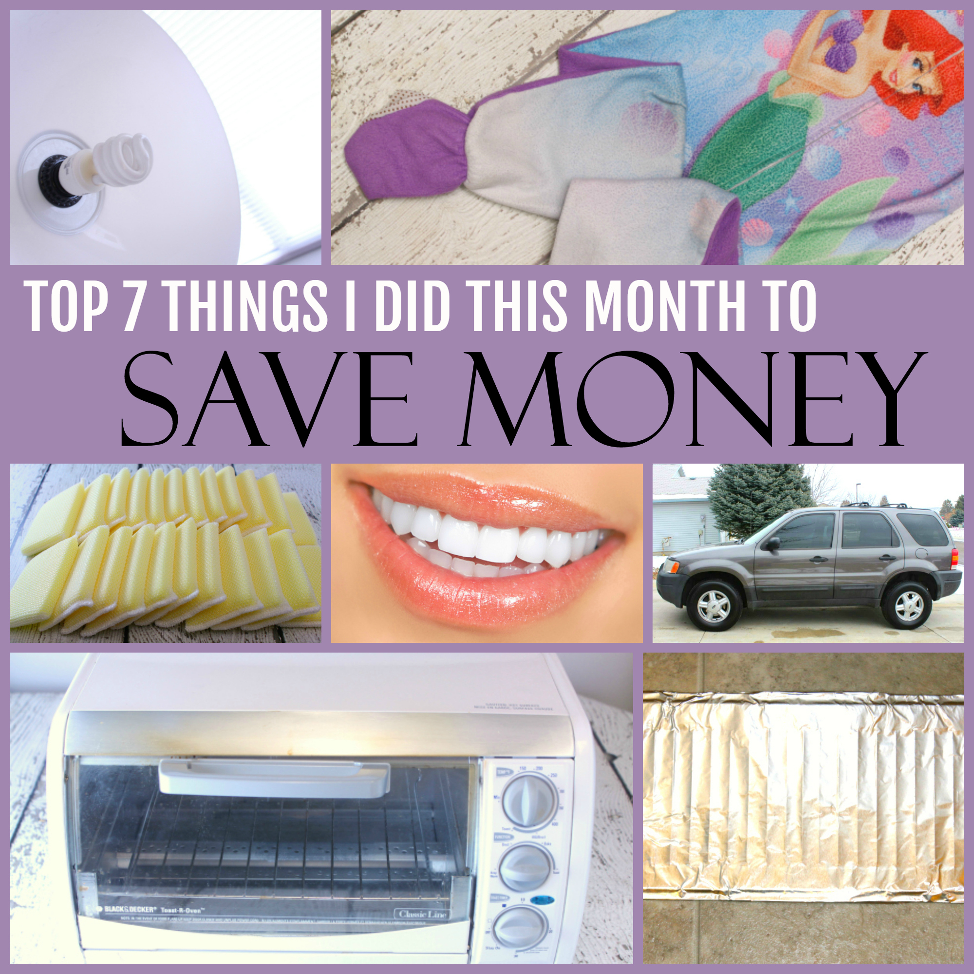 The Top 7 Things I did this month to save money