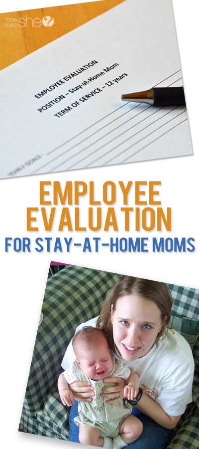 http://www.howdoesshe.com/wp-content/uploads/2015/02/Employee-Evaluation-for-Stay-at-Home-Moms.jpg