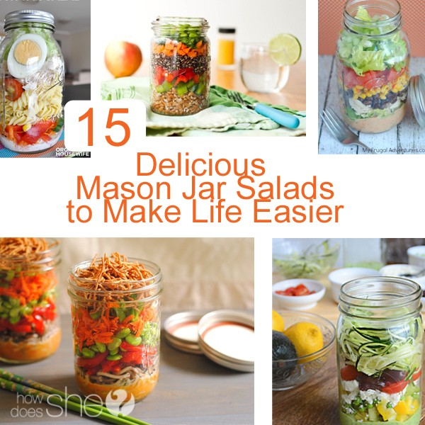 15 Delicious Mason Jar Salads to Make Your Life Easier