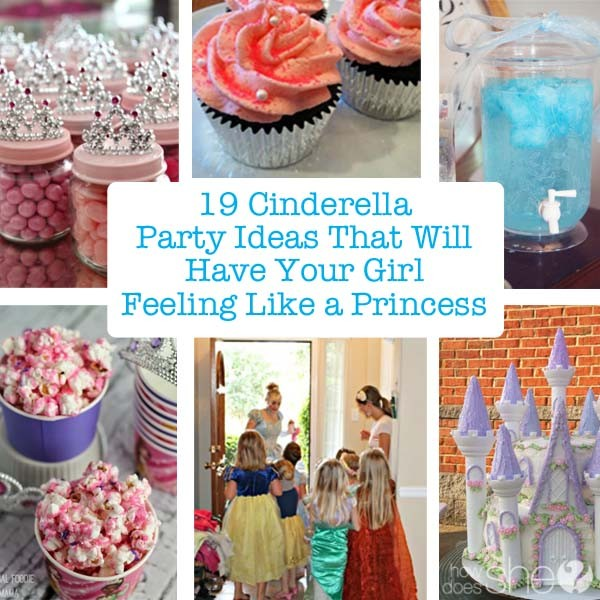 19 Cinderella Party Ideas That Will Have Your Girl Feeling