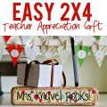 Easy-2×4-Teacher-Appreciation-Gift