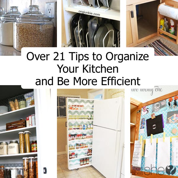 http://www.howdoesshe.com/wp-content/uploads/2015/04/Over-21-Tips-to-Organize-Your-Kitchen-and-Be-More-Efficient.jpg