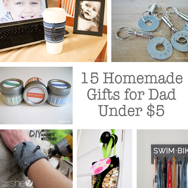 15 Homemade Gifts for Dad Under $5