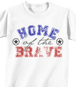HOME OF THE BRAVE - 4th of July T-shirt Transfer