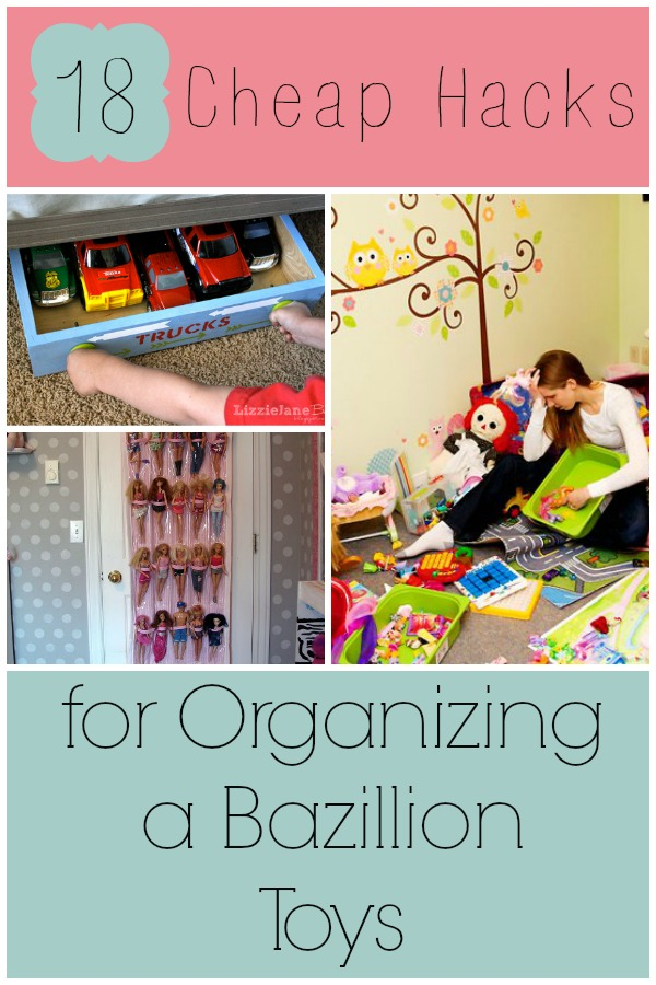18 Cheap Hacks For Organizing A Bazillion Toys Ideas For