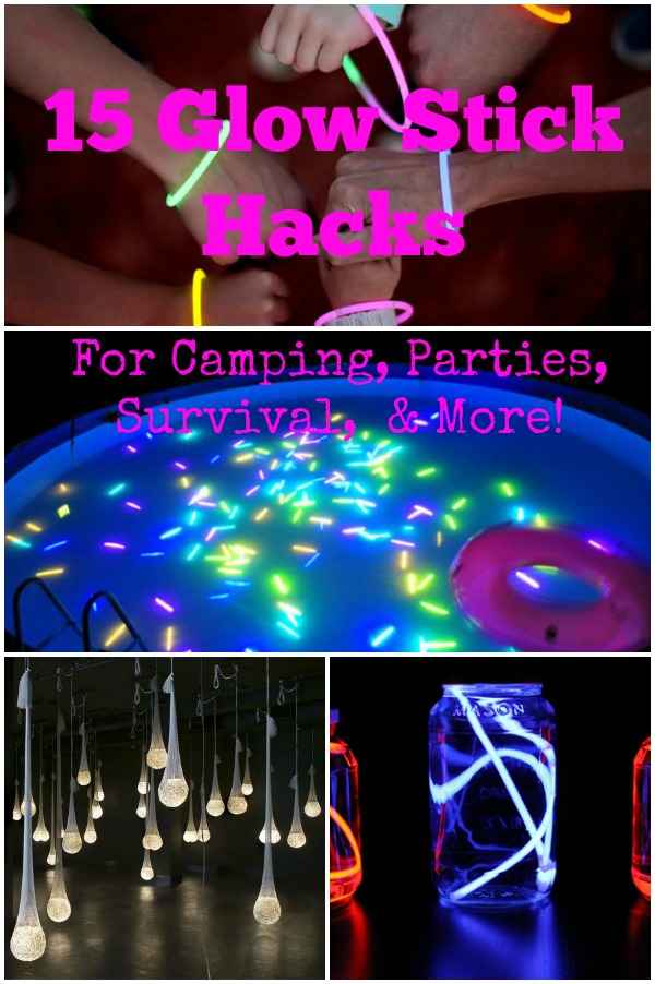 15 Glow Stick Hacks For Camping Parties Survival Amp More