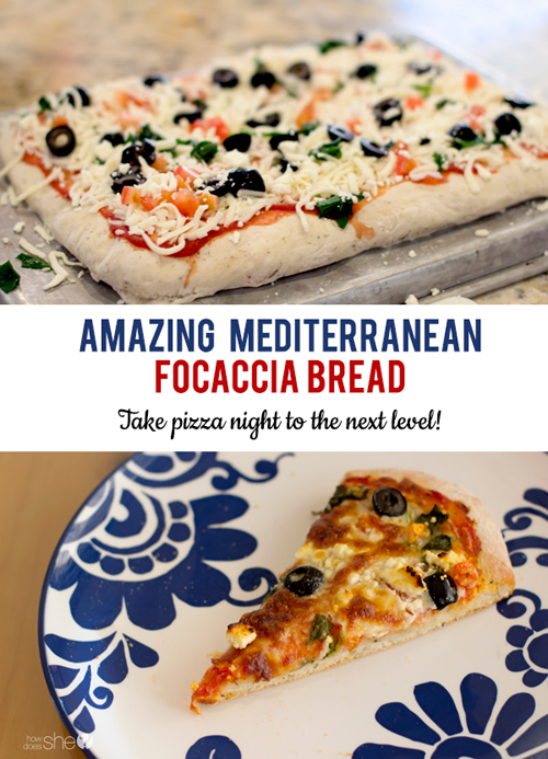 How to Make Amazing Mediterranean Focaccia Bread- take pizza night to the next level!