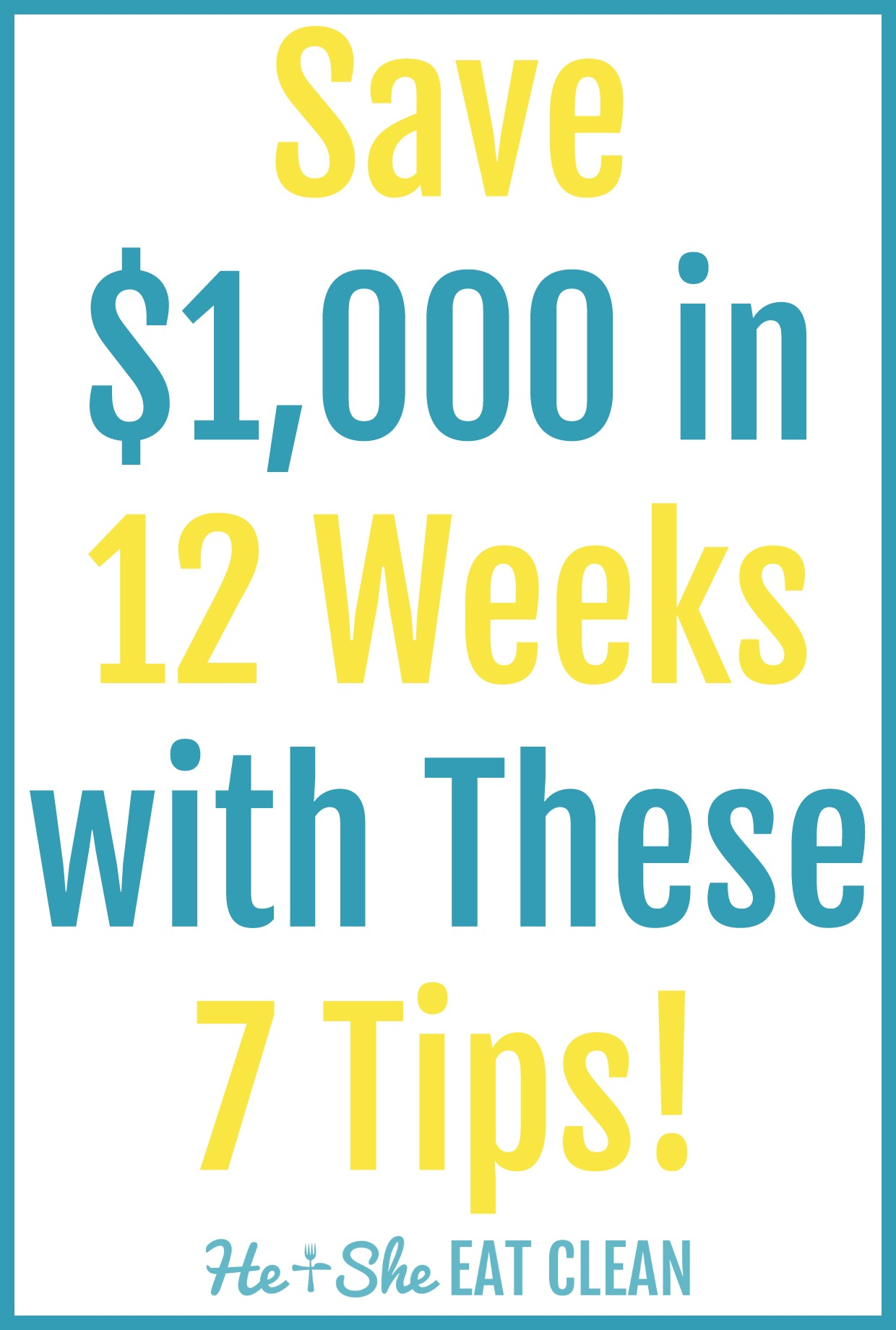 12-week-money-saving-challenge-he-and-she-eat-clean-frugal-goals-lifestyle-how-does-she-7-tips