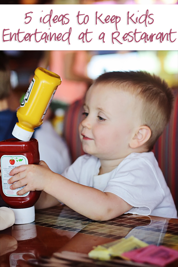 5 ideas to keep kids entertained at a restaurant