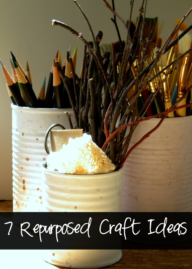 7 REALLY Repurposed Craft Ideas