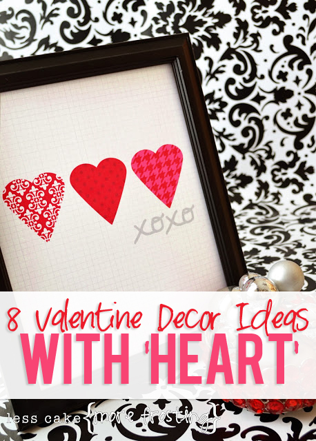 Valentine Decor Ideas With Hearts