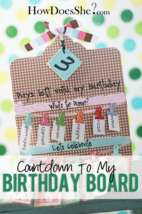 Countdown to my birthday board