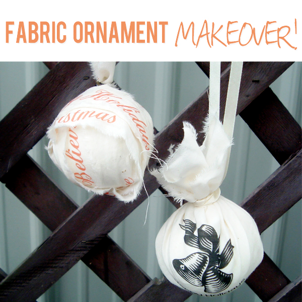 Fabric Ornament Makeover