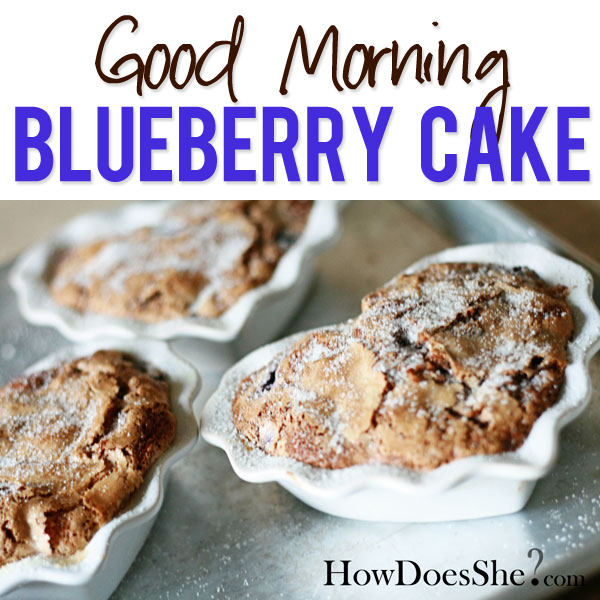Good Morning Blueberry Cake