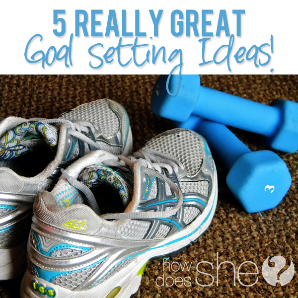 Great Goal Setting Ideas!