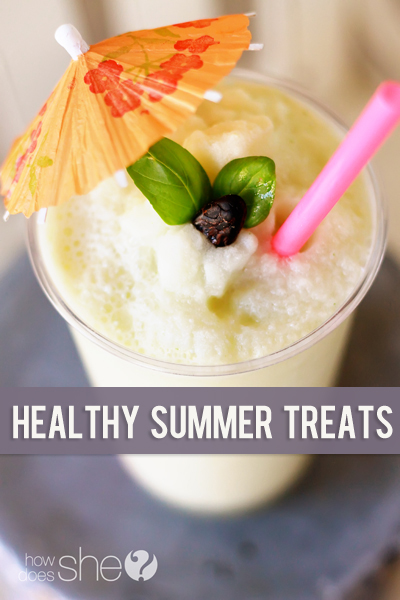 Healthy Summer Treats