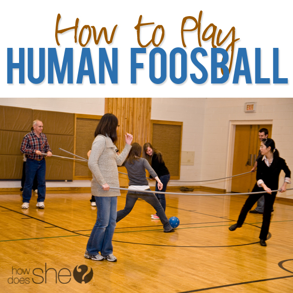 How to Play Human Foosball