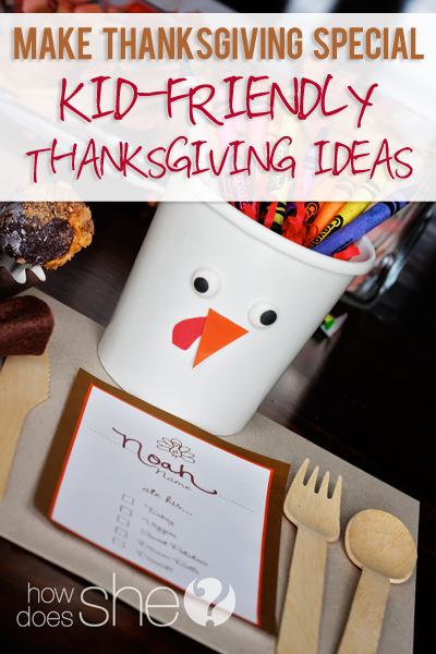Kid Friendly Thanksgiving Ideas