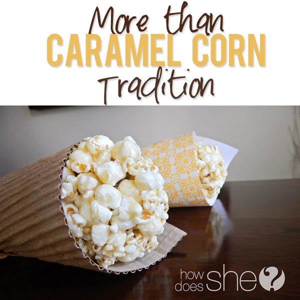 More than Caramel Corn Tradition
