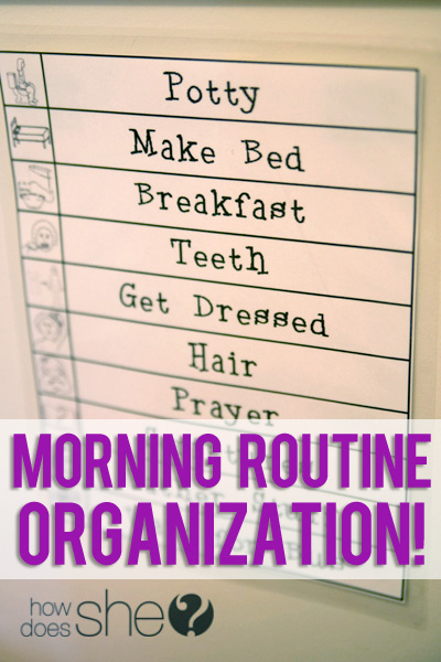 Morning Routine Organization!