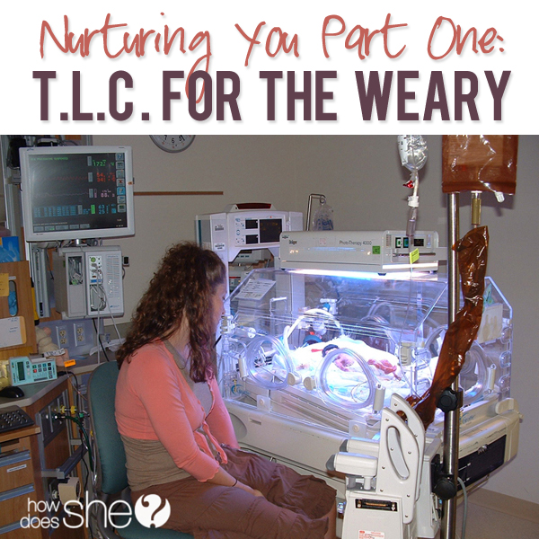 Nurturing You Part One TLC For The Weary
