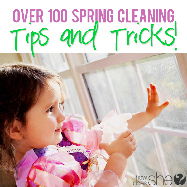Over 100 Spring Cleaning Tips