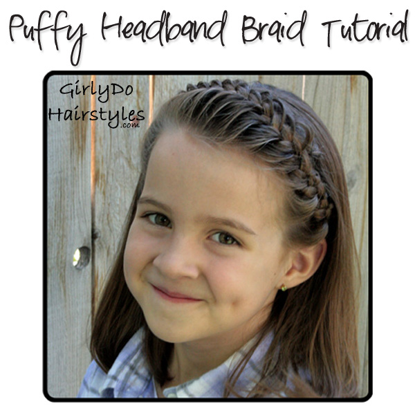 Puffy Headband Braid Tutorial