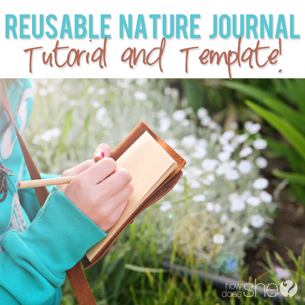 Reusable Nature Journal Tutorial and Template