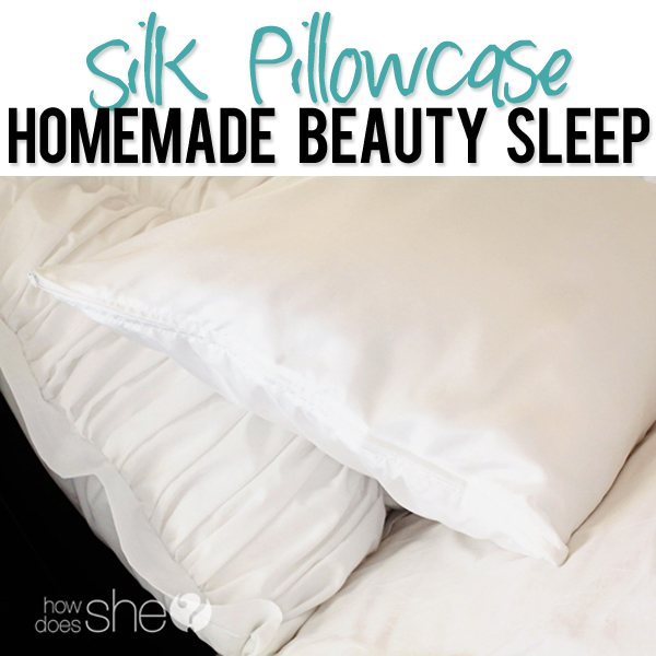 Homemade Silk Pillowcase
