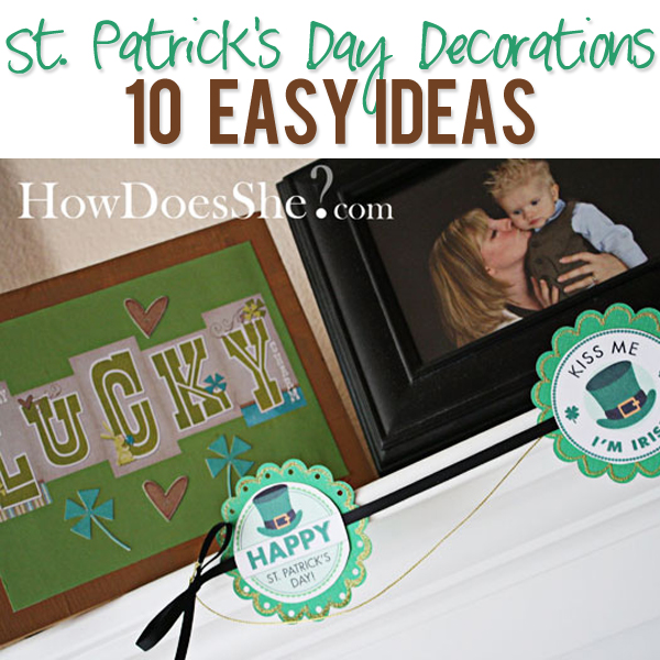 St Patricks Day Decoration 10 Easy Ideas