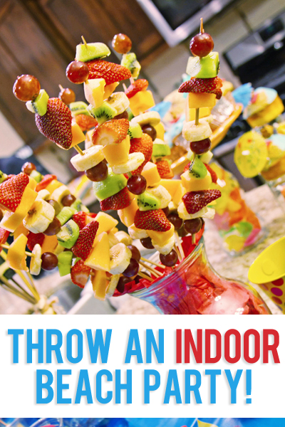 Throw an Indoor Beach Party