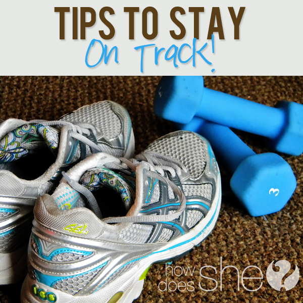 Tips to Stay on Track