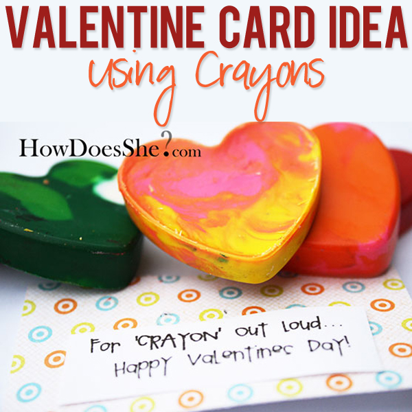 Valentine Card Idea with Crayons