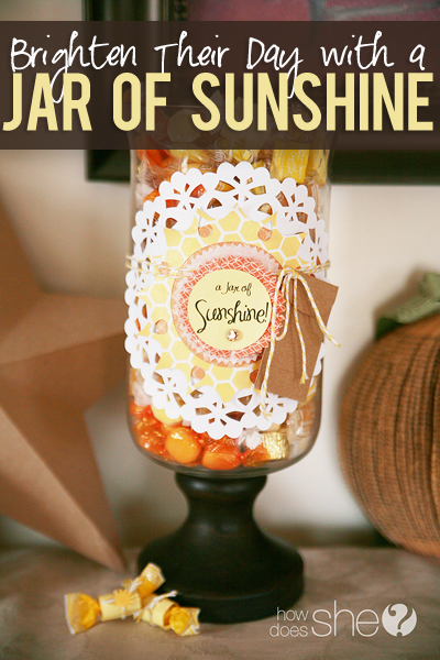 http://www.howdoesshe.com/wp-content/uploads/brighten-their-day-with-a-jar-of-sunshine.jpg