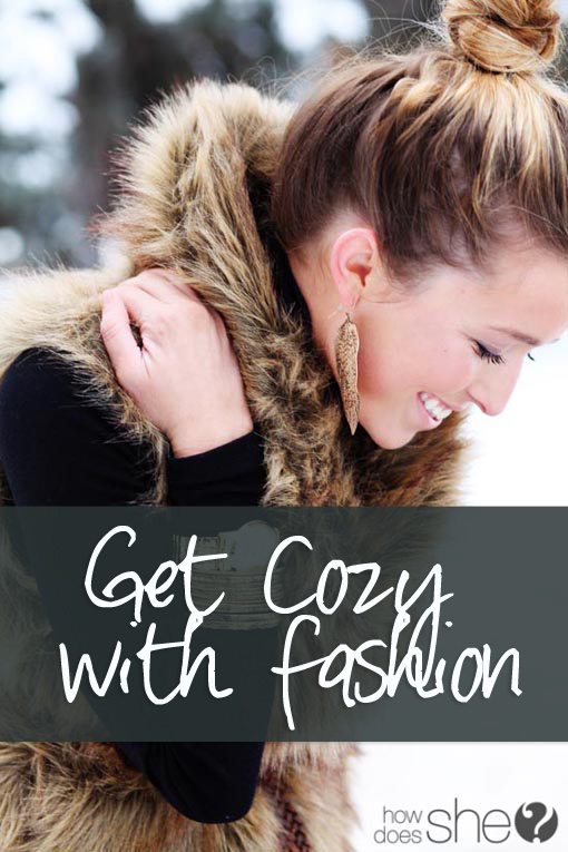 get cozy with fashion